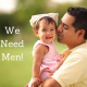 We need men!